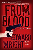 From Blood: A Novel of Suspense