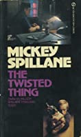 The Twisted Thing