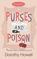 Purses and Poison