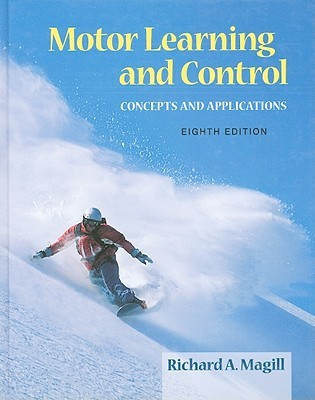 Motor Learning  by  Richard A. Magill
