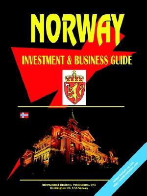 Norway Investment and Business Guide USA International Business Publications
