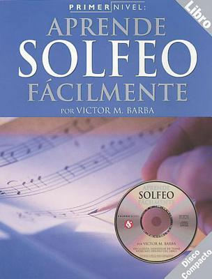 Primer Nivel: Solfeo  by  Victor M. Barba