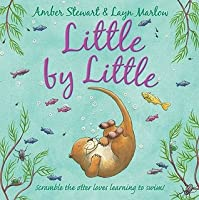 Little by Little. Amber Stewart & Layn Marlow