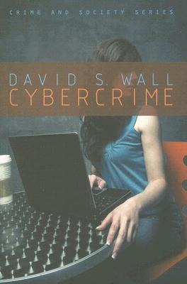 Policing Cybercrime: Networked and Social Media Technologies and the Challenges for Policing  by  David S. Wall