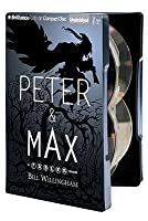 Peter & Max: A Fables Novel [With MP3]