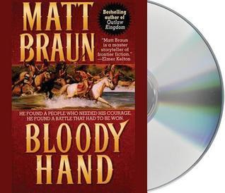 Bloody Hand  by  Matt Braun