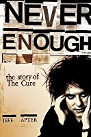 "Never Enough: The Story Of The ""Cure"""