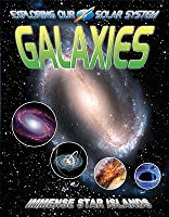 Galaxies: Immense Star Islands