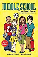 Middle School: The Real Deal (revised edition): From Cafeteria Food to Combination Locks