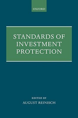 Standards of Investment Protection  by  August Reinisch