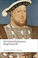 King Henry VIII (The Oxford Shakespeare; Oxford World's Classics)