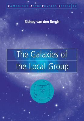 The Galaxies of the Local Group Sidney Van Den Bergh