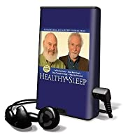 Healthy Sleep: Wake Up Refreshed & Energized with Proven Practices for Optimum Sleep
