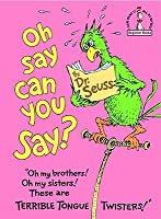 Oh, Say Can You Say? (I Can Read It All by Myself Beginner Books)