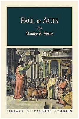 Paul in Acts Stanley E. Porter