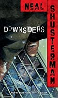 Downsiders (Downsiders, #1)