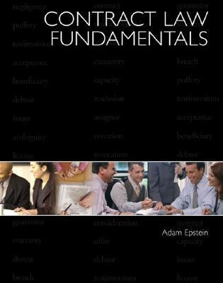 Contract Law Fundamentals  by  Adam Epstein