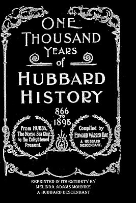 One Thousand Years of Hubbard History  by  Edward Warren Day