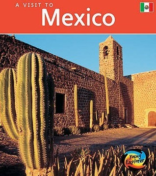 A Visit To Mexico  by  Peter Roop