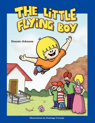 The Little Flying Boy  by  Donnie Johnson