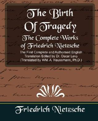 An Attempt at Self-Criticism/Foreword to Richard Wagner/The Birth of Tragedy  by  Friedrich Nietzsche