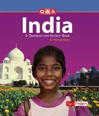 India: A Question and Answer Book Nathan Olson