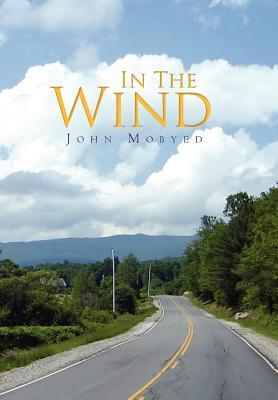 In The Wind John Mobyed