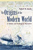 The Origins of the Modern World: A Global and Ecological Narrative