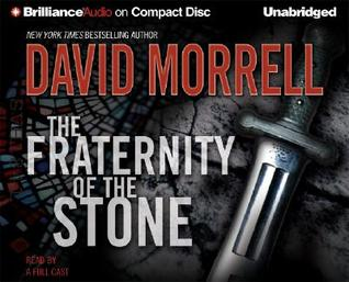 Fraternity of the Stone, The David Morrell