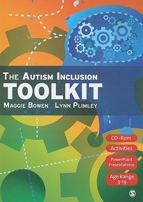 The Autism Inclusion Toolkit: Training Materials and Facilitator Notes [With CDROM]  by  Maggie Bowen
