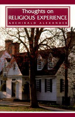 Evidences Of The Authenticity, Inspiration, And Canonical Authority Of The Holy Scriptures  by  Archibald Alexander