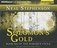 Solomon's Gold: Book Six of the Baroque Cycle