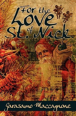 For the Love of St. Nick  by  Garasamo Maccagnone