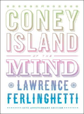 A Coney Island of the Mind: 50th Anniversary Signed & Limited Edition with CD  by  Lawrence Ferlinghetti