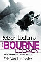 Robert Ludlum's The Bourne Legacy (Jason Bourne, #4)