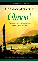 Omoo: A Narrative of Adventures in the South Seas, Volume Two