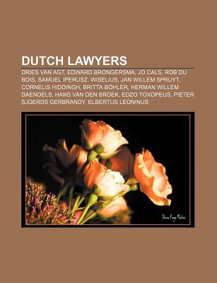 Dutch Lawyers: Dries Van Agt, Edward Brongersma, Jo Cals, Rob Du Bois, Samuel Iperusz. Wiselius, Jan Willem Spruyt, Cornelis Hiddingh  by  Source Wikipedia
