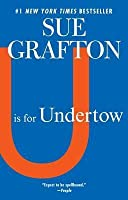 U is for Undertow: A Kinsey Millhone Novel
