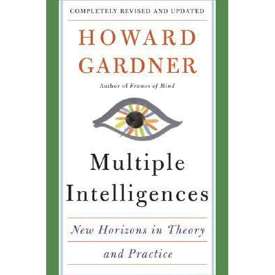 Multiple Intelligences New Horizons In Theory And