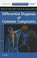Differential Diagnosis of Common Complaints [With Access Code]