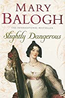 Slightly Dangerous (Bedwyn Saga #6)