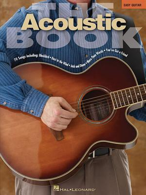 The Acoustic Book: Easy Guitar  by  Hal Leonard Publishing Company