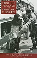 Conflict, Violence, and Displacement in Indonesia