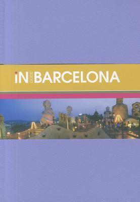 InGuide Barcelona [With Pull-Out Map] Monoco Books