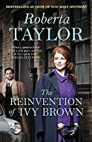 The Reinvention Of Ivy Brown: A Novel