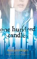 One Hundred Candles (Past Midnight #2)