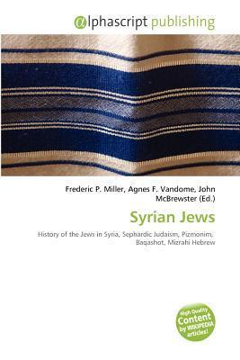 Syrian Jews Frederic P.  Miller