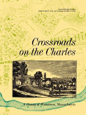 Crossroads on the Charles Crossroads on the Charles  by  Maud deLeigh Hodges