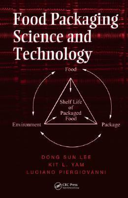Food Packaging Science and Technology Dong Sun Lee
