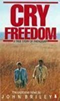 Cry Freedom - a story of friendship